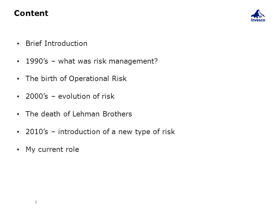 Content Brief Introduction 1990's – what was risk management