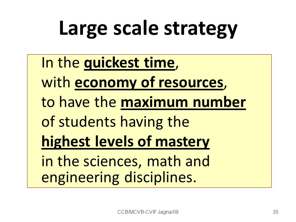 Large scale strategy