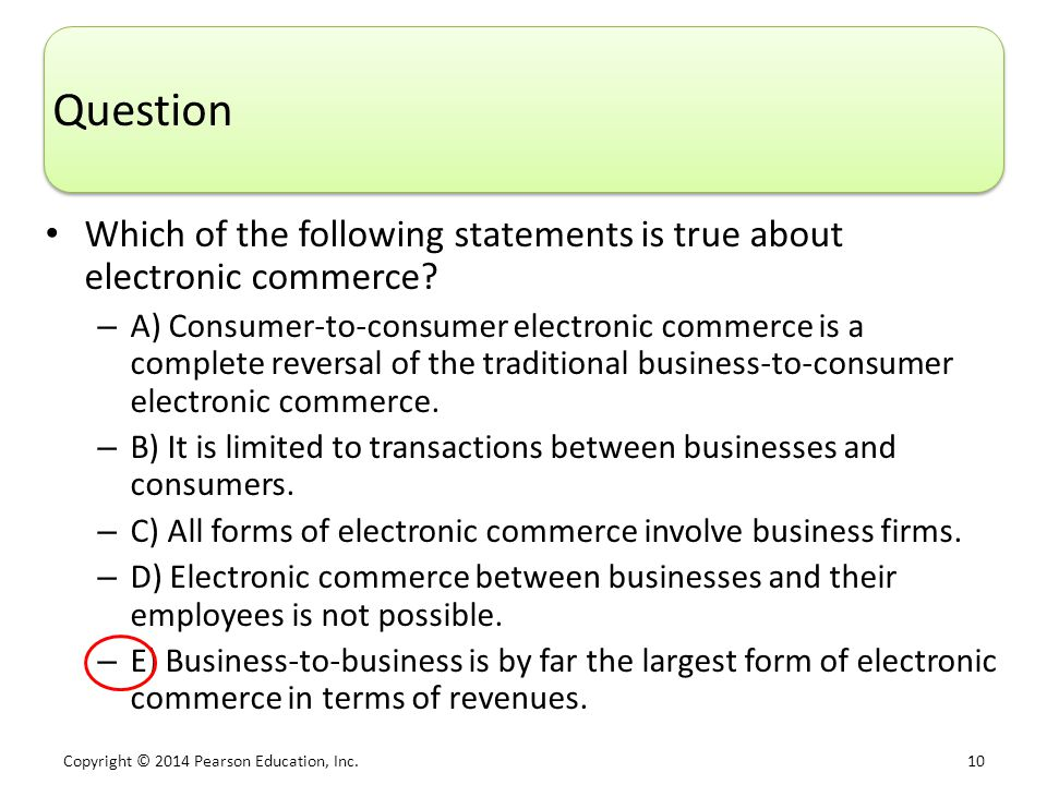 Question Which of the following statements is true about electronic commerce