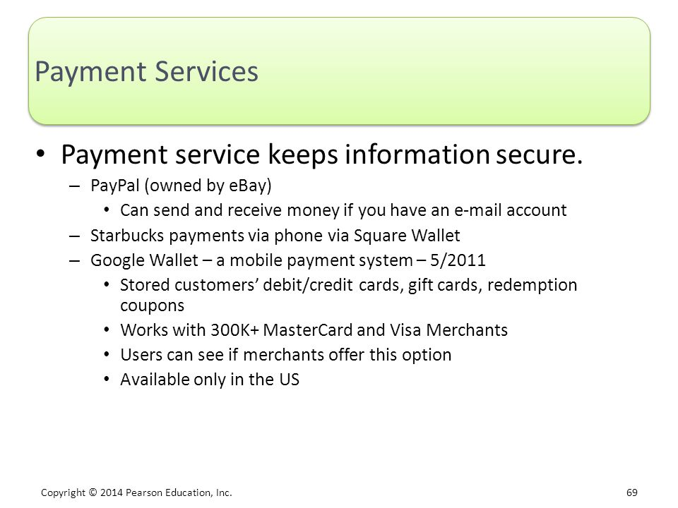 Payment Services Payment service keeps information secure.