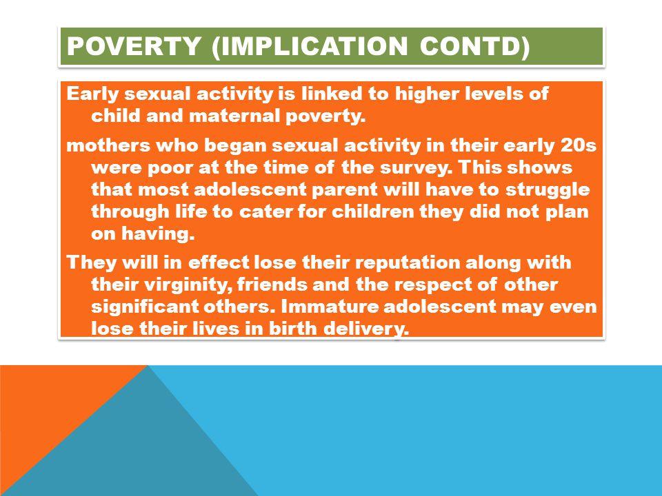 Poverty (implication contd)