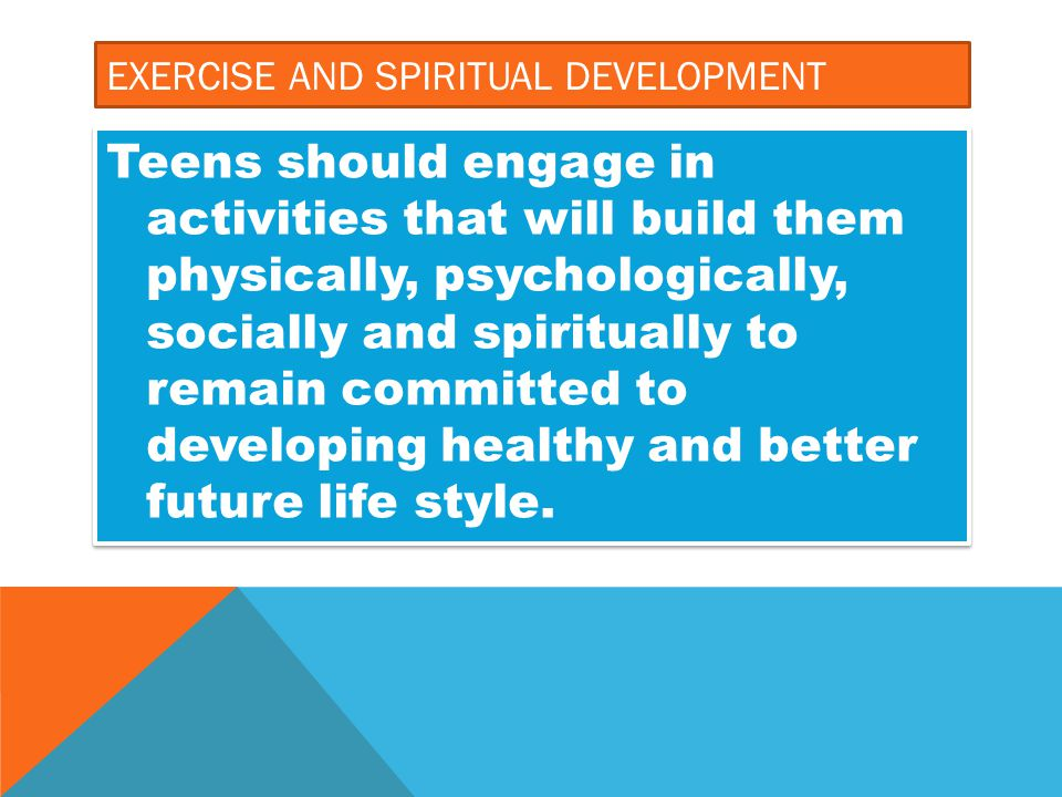 Exercise and spiritual development