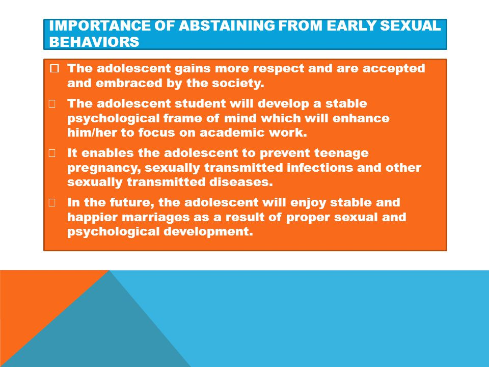 Importance of abstaining from early sexual behaviors