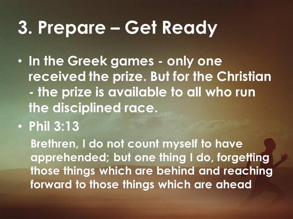 3. Prepare – Get Ready