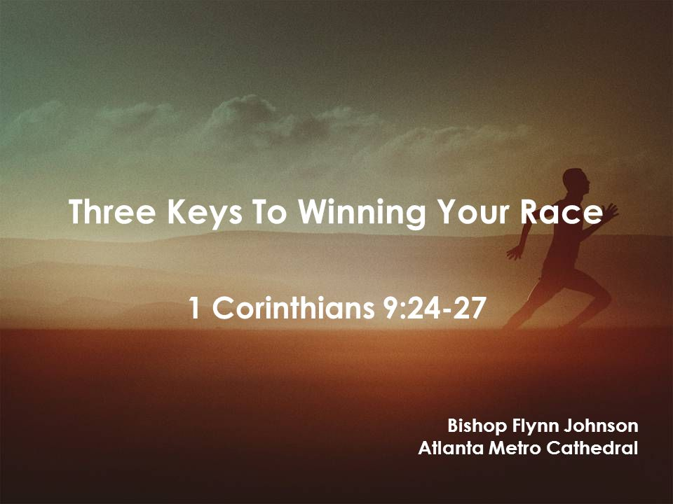 Three Keys To Winning Your Race