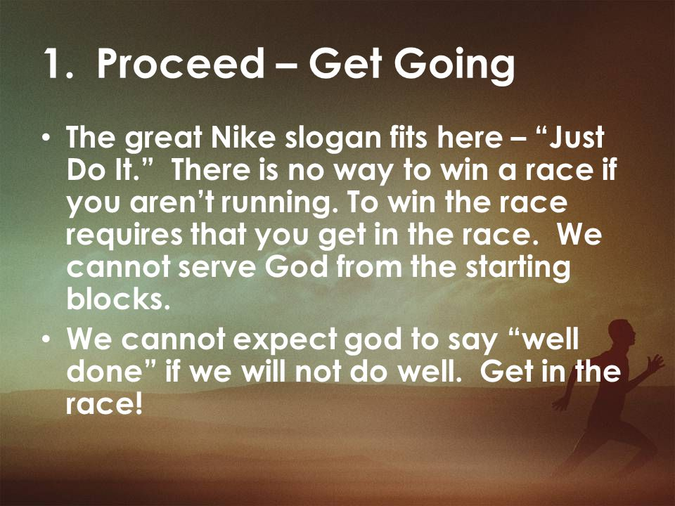 Proceed – Get Going