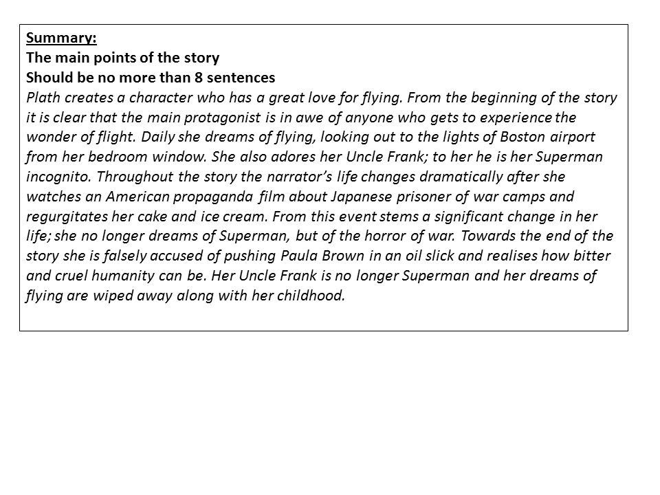 Summary: The main points of the story. Should be no more than 8 sentences.