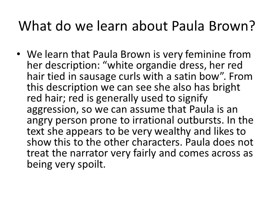 What do we learn about Paula Brown
