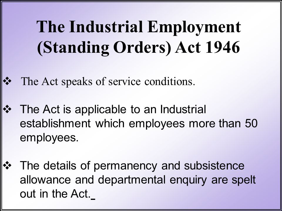 The Industrial Employment (Standing Orders) Act 1946
