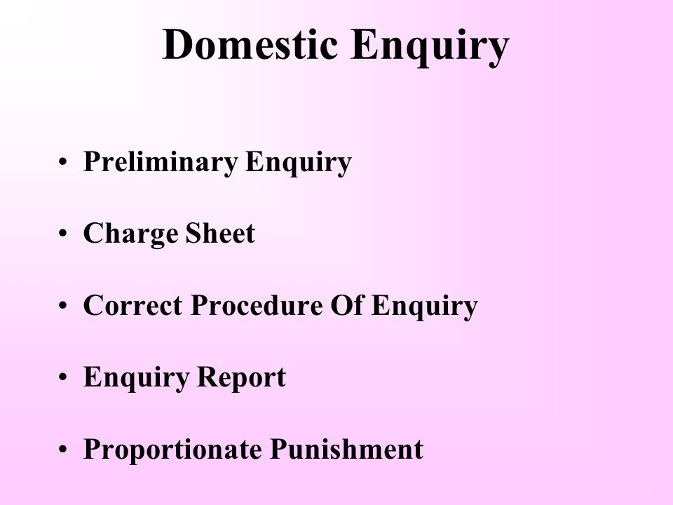 Domestic Enquiry Preliminary Enquiry Charge Sheet
