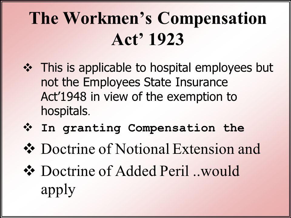 The Workmen's Compensation Act' 1923