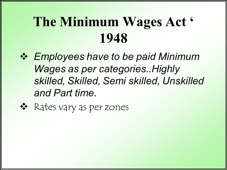 The Minimum Wages Act ' 1948