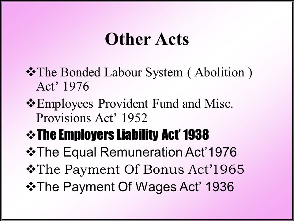 Other Acts The Bonded Labour System ( Abolition ) Act' 1976