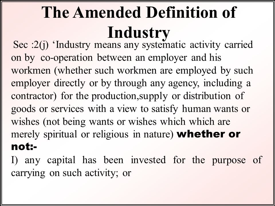 The Amended Definition of Industry