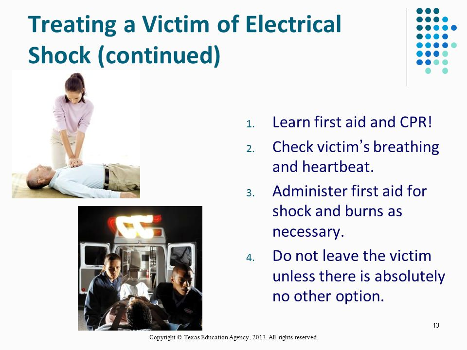 Treating a Victim of Electrical Shock (continued)