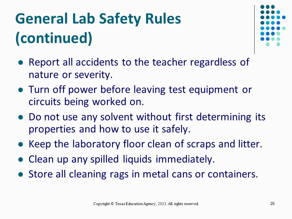 General Lab Safety Rules (continued)