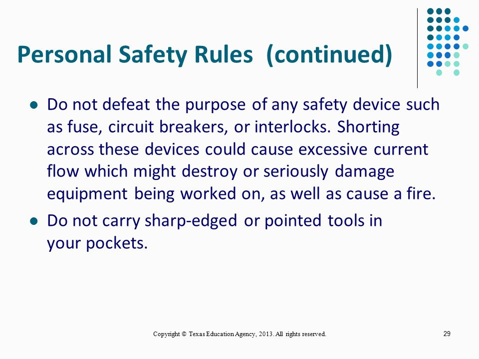 Personal Safety Rules (continued)