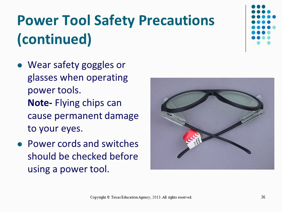 Power Tool Safety Precautions (continued)