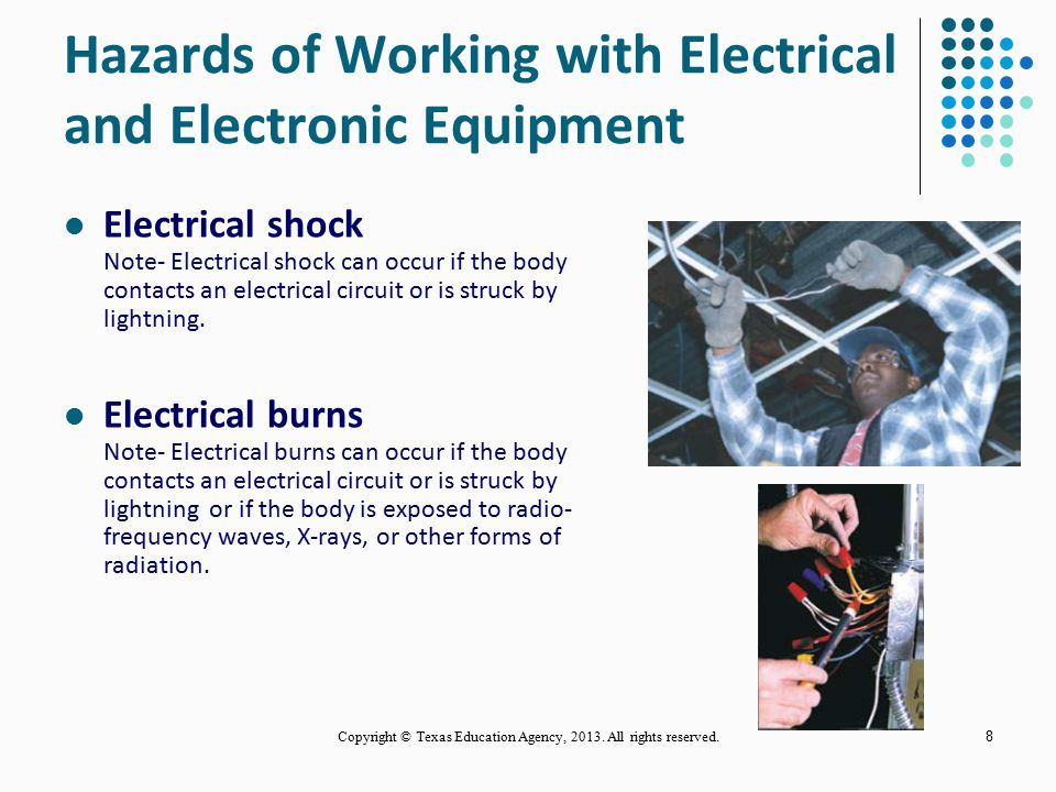 Hazards of Working with Electrical and Electronic Equipment