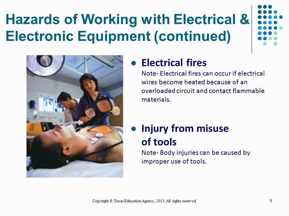 Hazards of Working with Electrical & Electronic Equipment (continued)