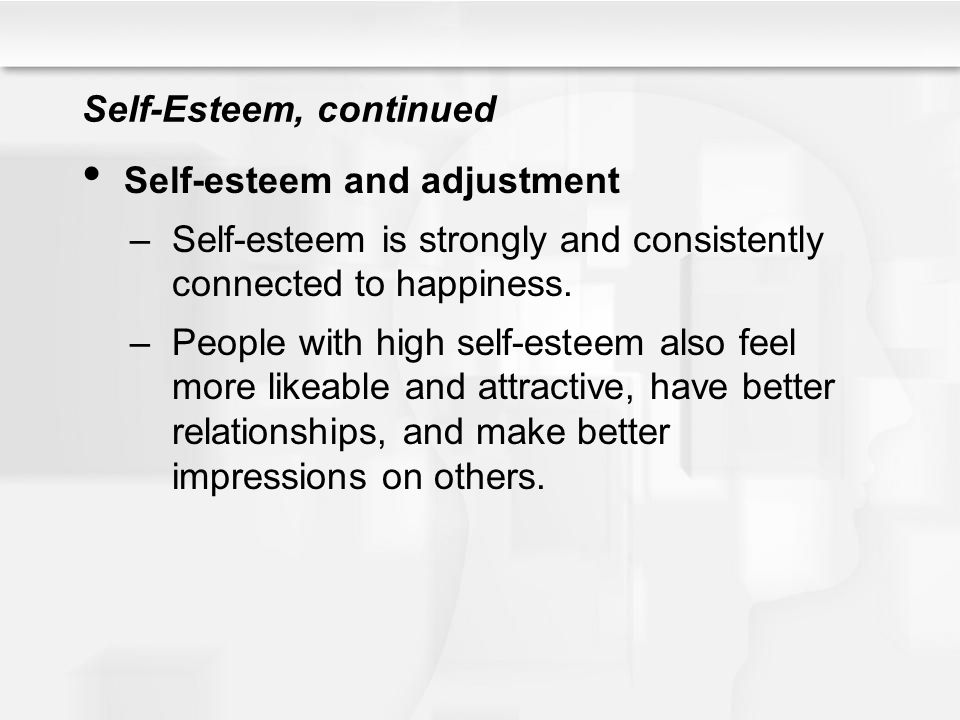 Self-Esteem, continued