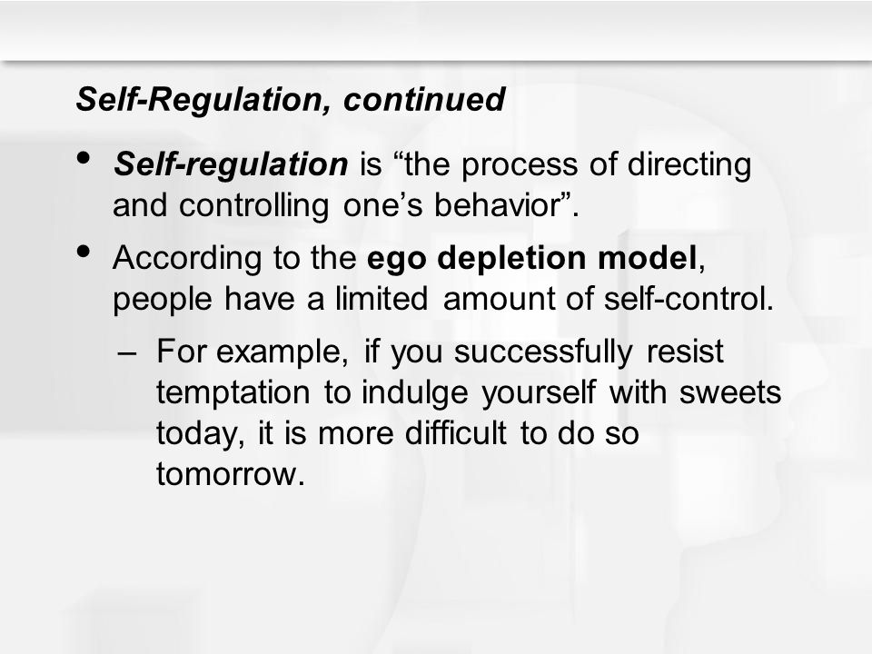 Self-Regulation, continued