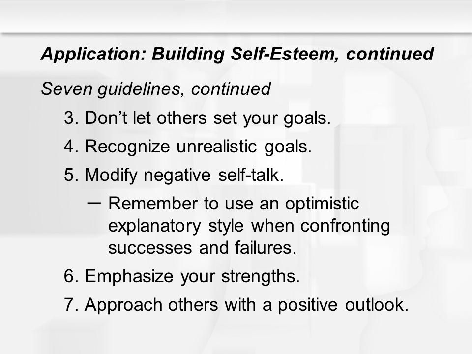 Application: Building Self-Esteem, continued