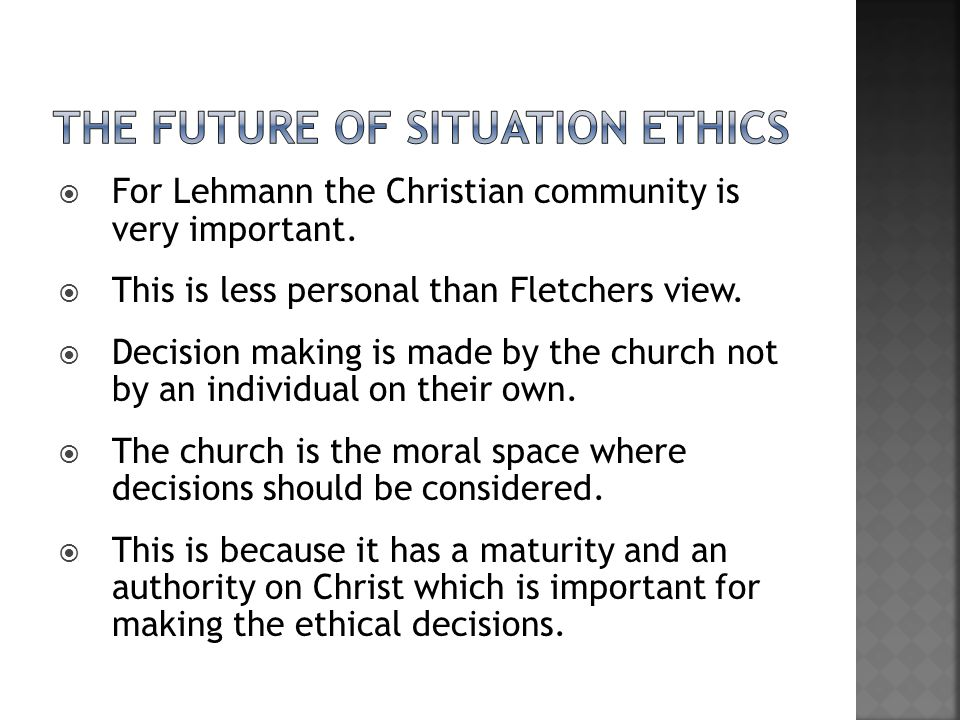 The future of situation ethics
