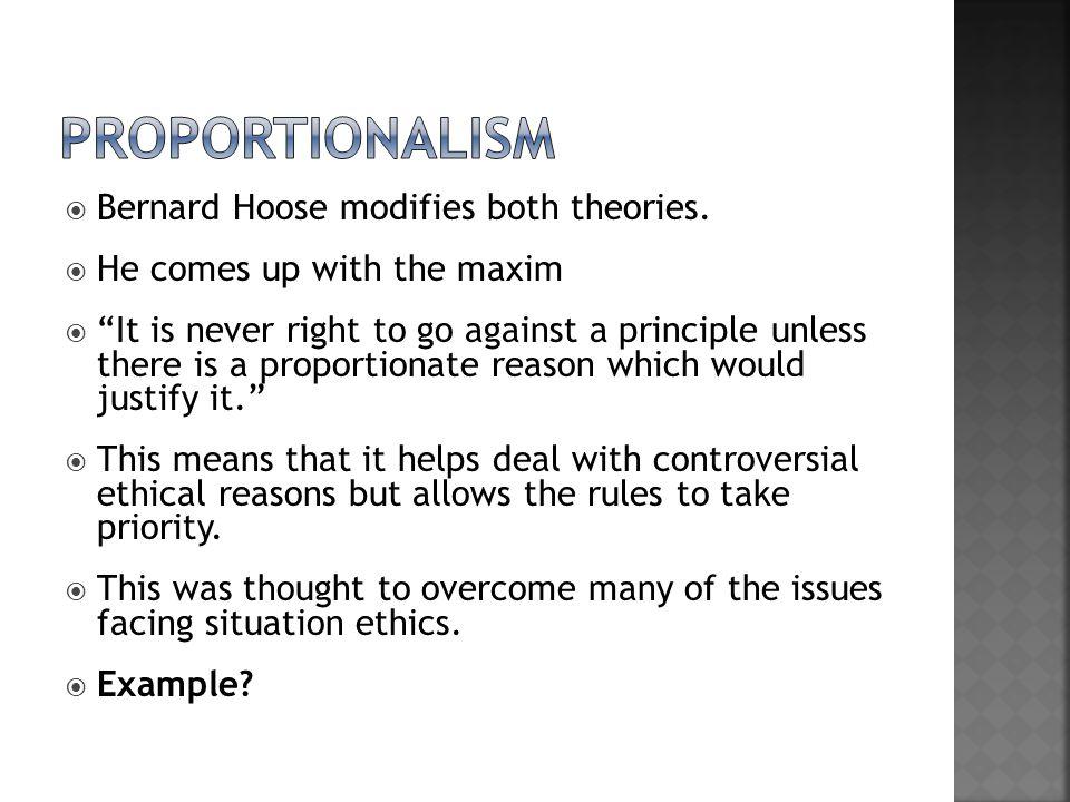 proportionalism Bernard Hoose modifies both theories.