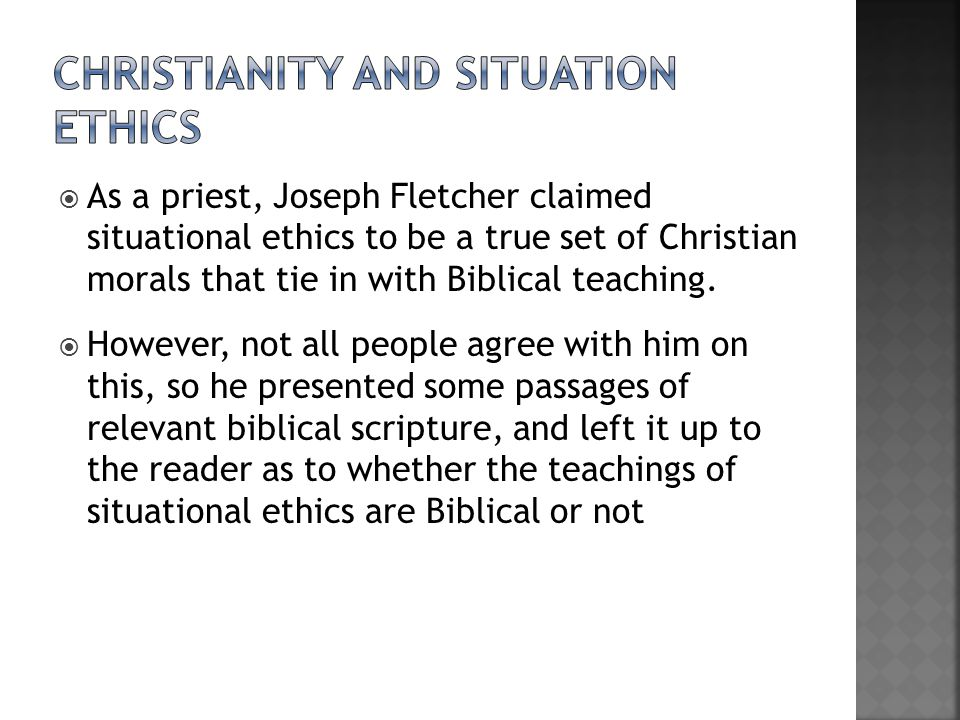 Christianity and situation ethics
