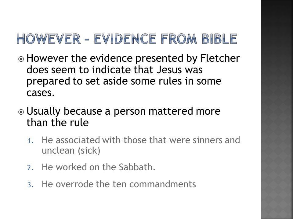 However – evidence from bible