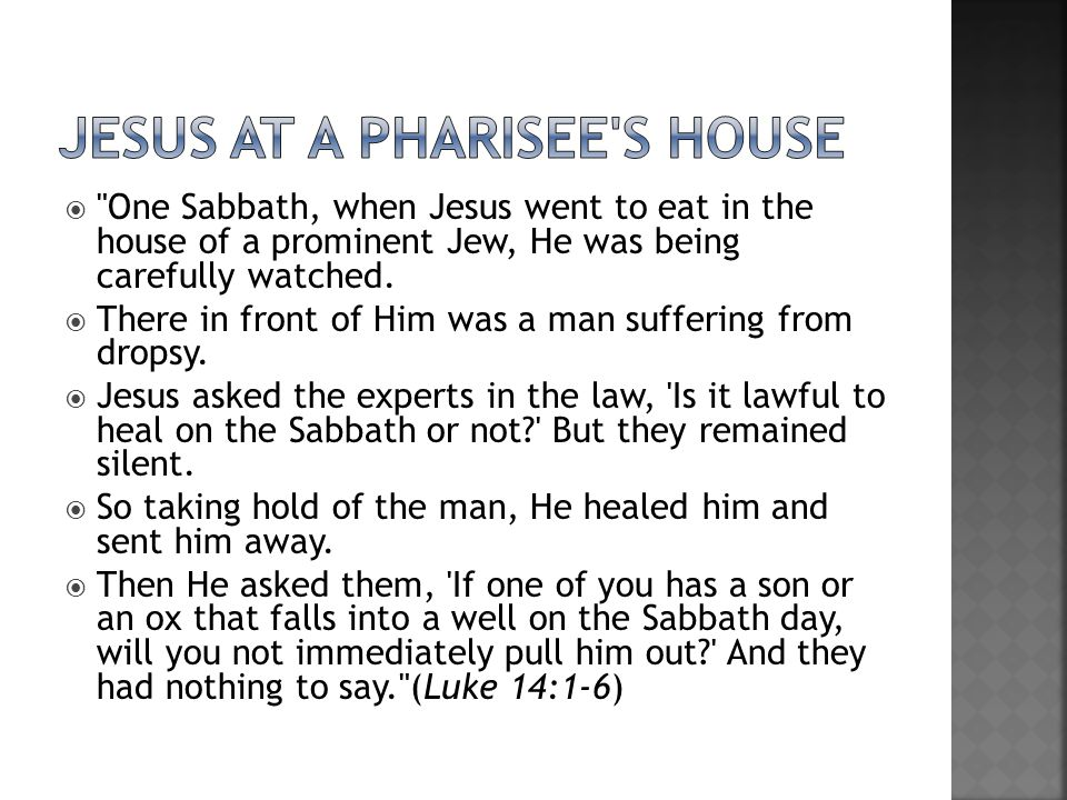 Jesus at a Pharisee s House