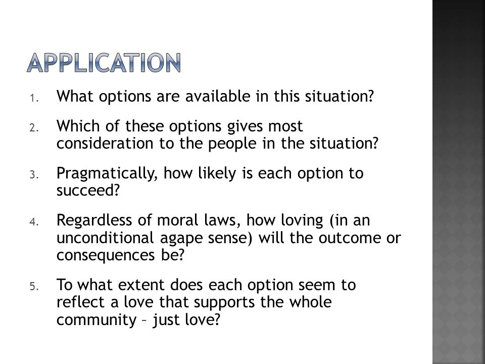 Application What options are available in this situation