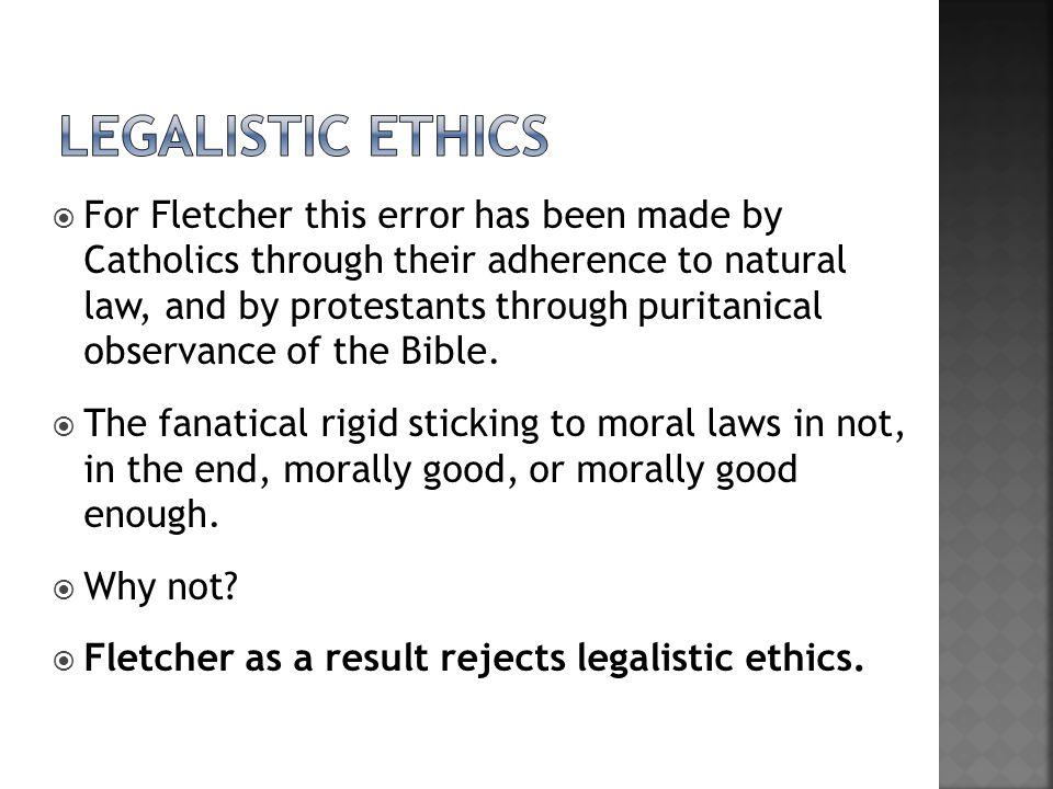 Legalistic ethics