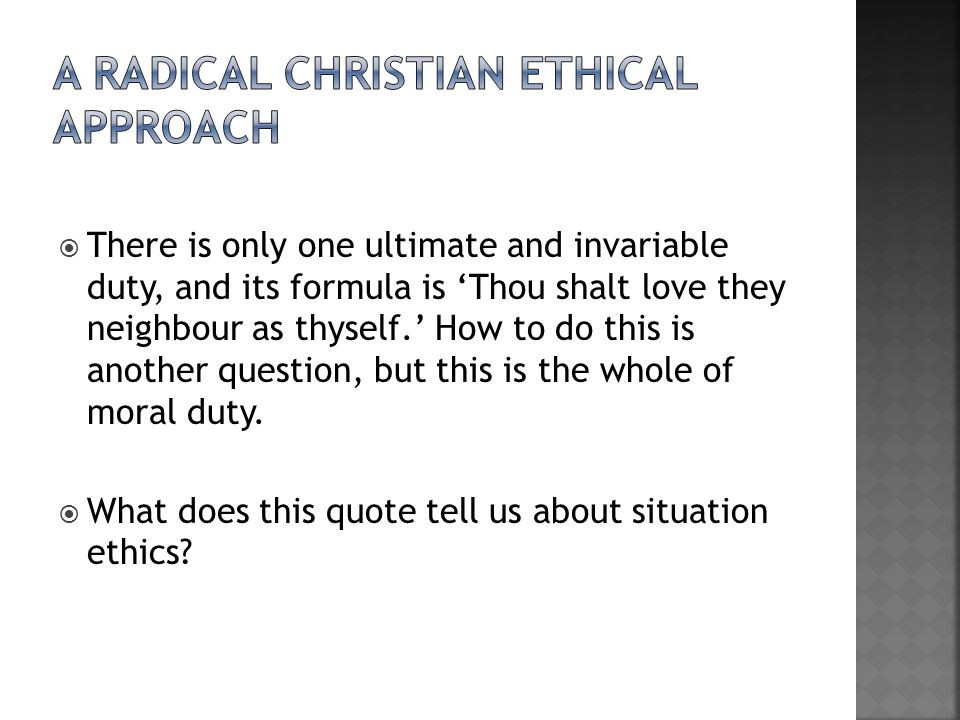 A radical Christian ethical approach