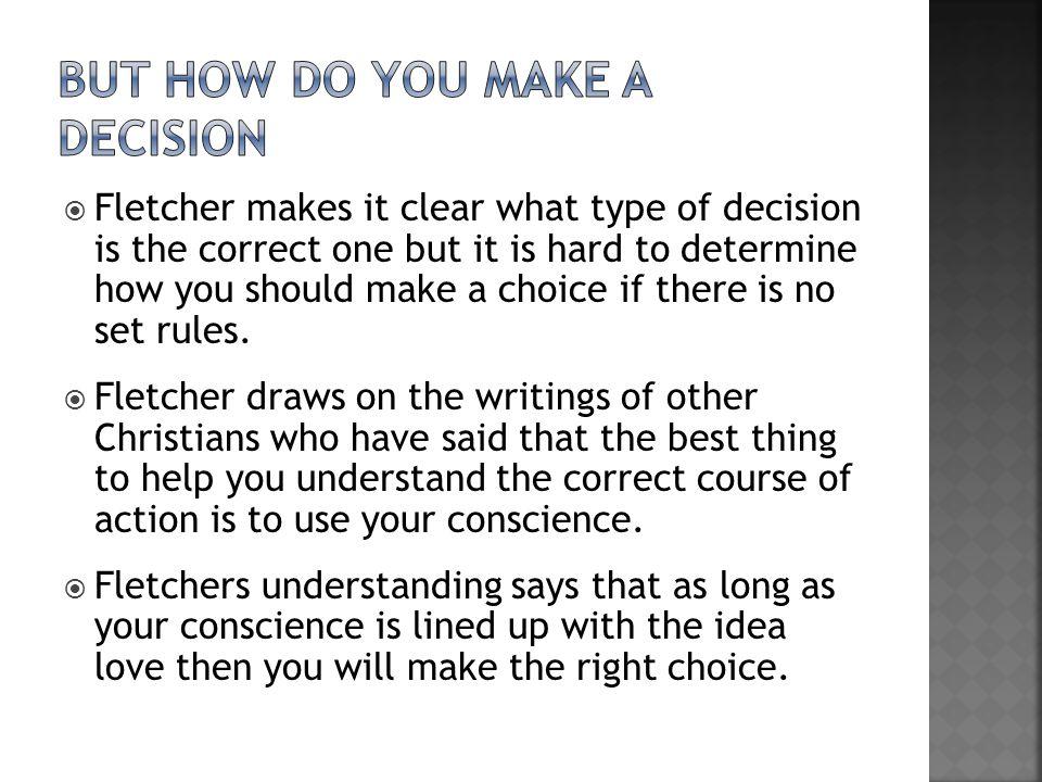 But how do you make a decision
