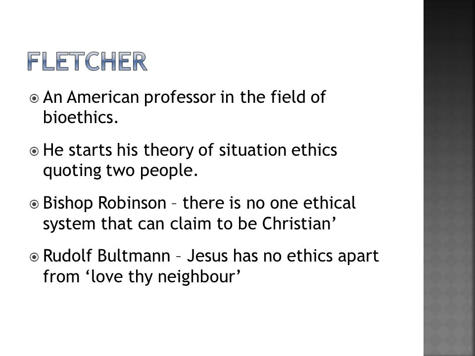 fletcher An American professor in the field of bioethics.