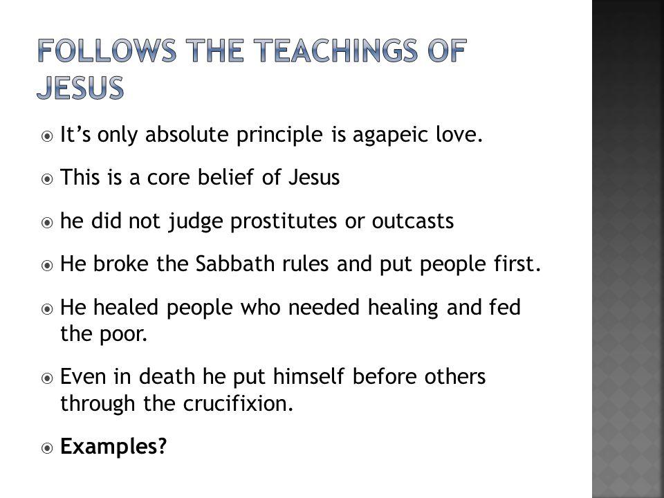 Follows the teachings of jesus