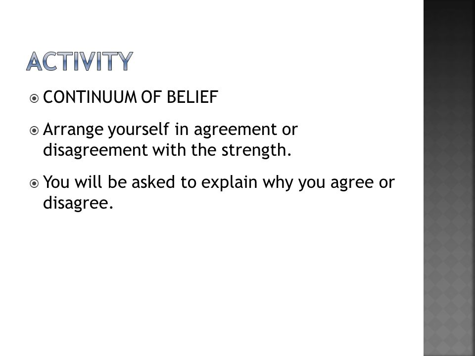 activity CONTINUUM OF BELIEF