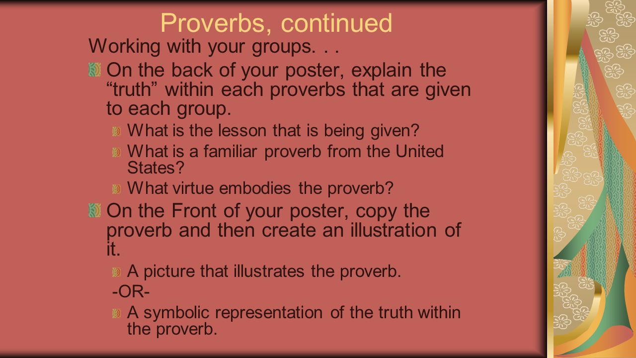 Proverbs, continued Working with your groups. . .