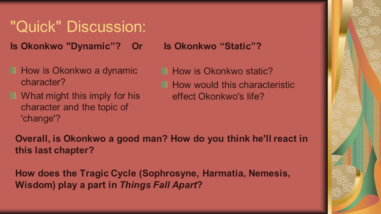 Quick Discussion: Is Okonkwo Dynamic Or Is Okonkwo Static