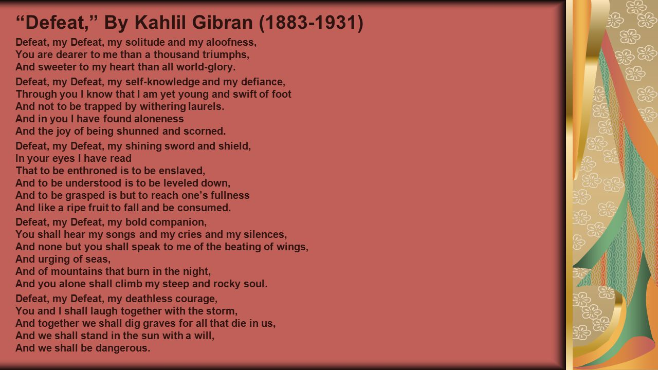 Defeat, By Kahlil Gibran (1883-1931)