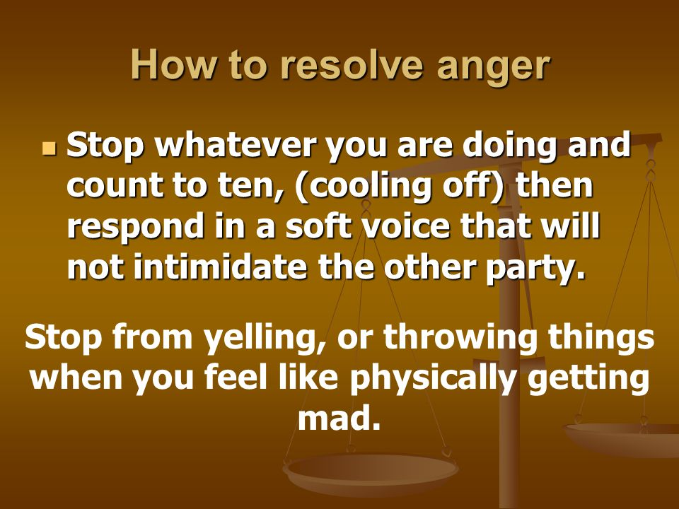 How to resolve anger