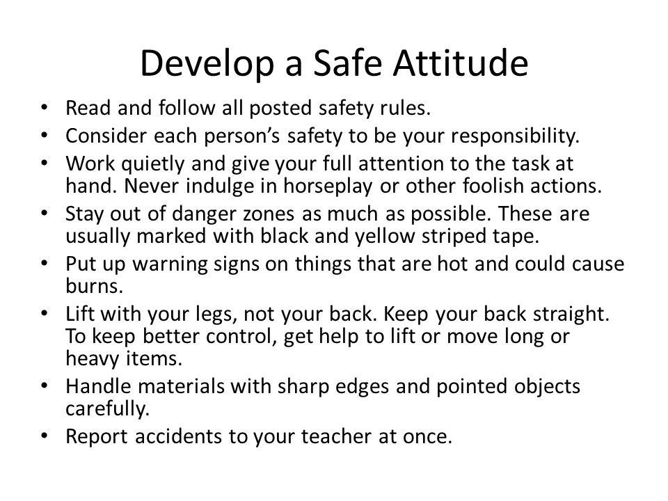 Develop a Safe Attitude
