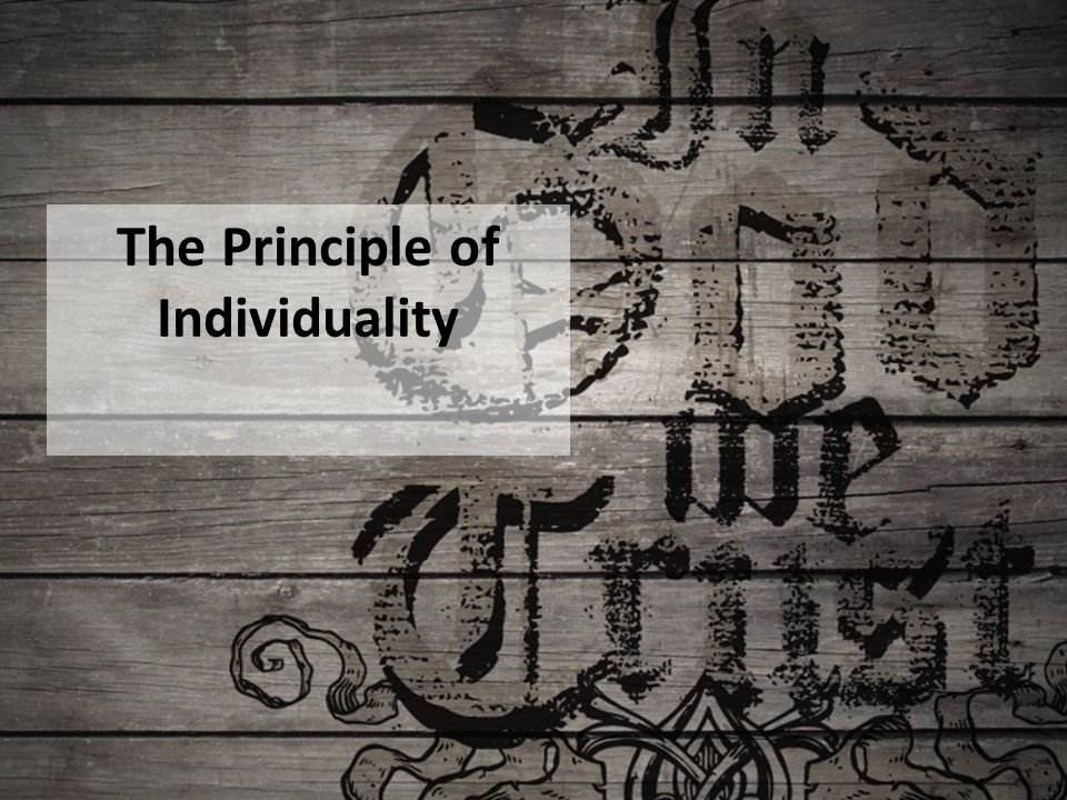 The Principle of Individuality