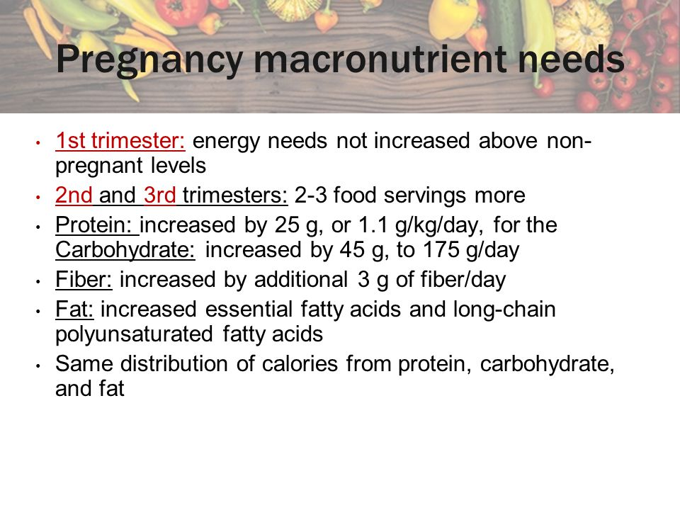 Pregnancy macronutrient needs