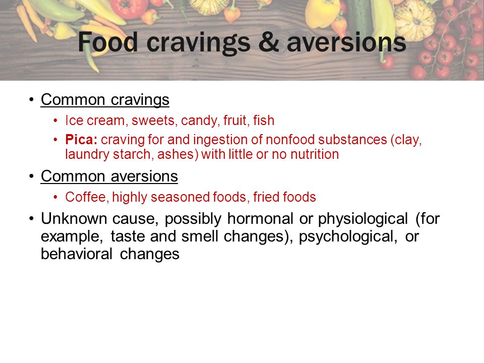 Food cravings & aversions