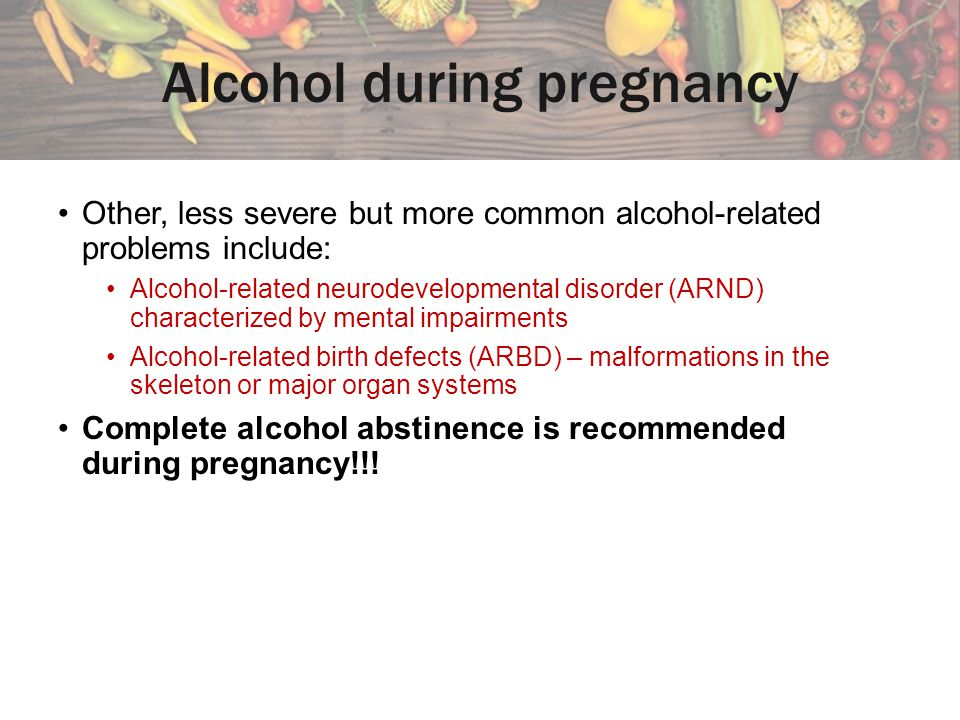 Alcohol during pregnancy
