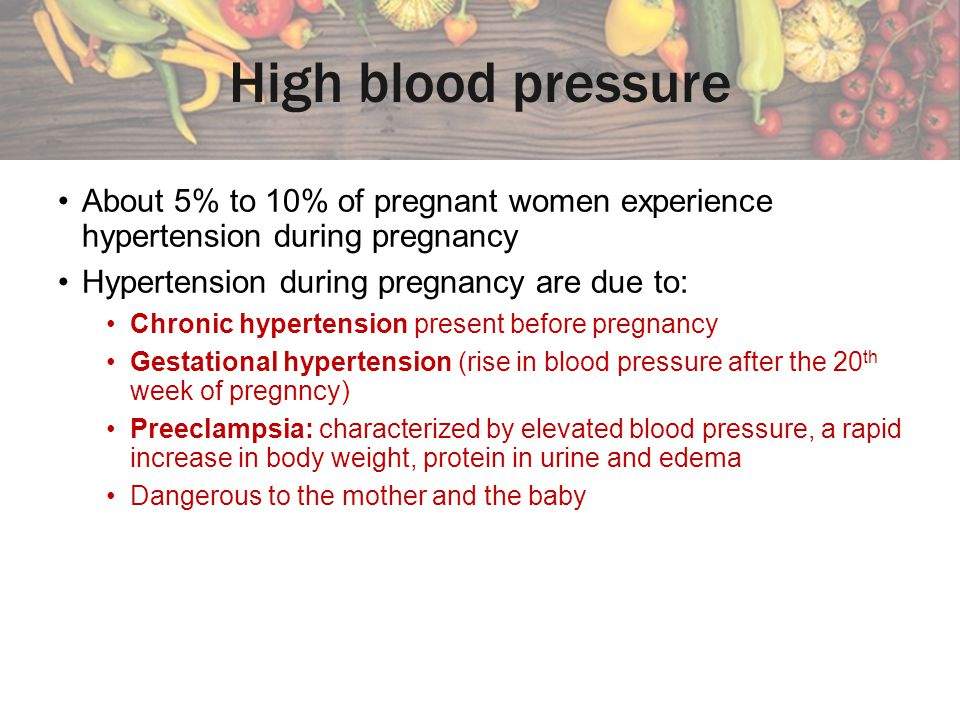 High blood pressure About 5% to 10% of pregnant women experience hypertension during pregnancy. Hypertension during pregnancy are due to: