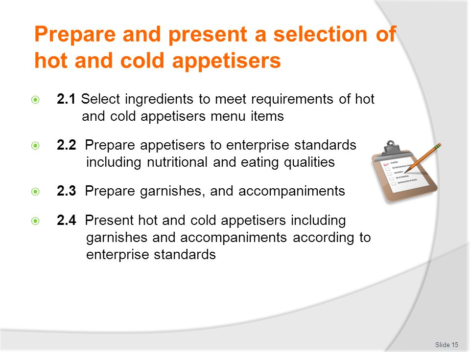 Prepare and present a selection of hot and cold appetisers